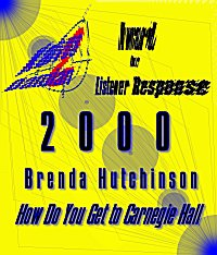 Listener Response Award 2000 for How Do You Get to Carnegie Hall